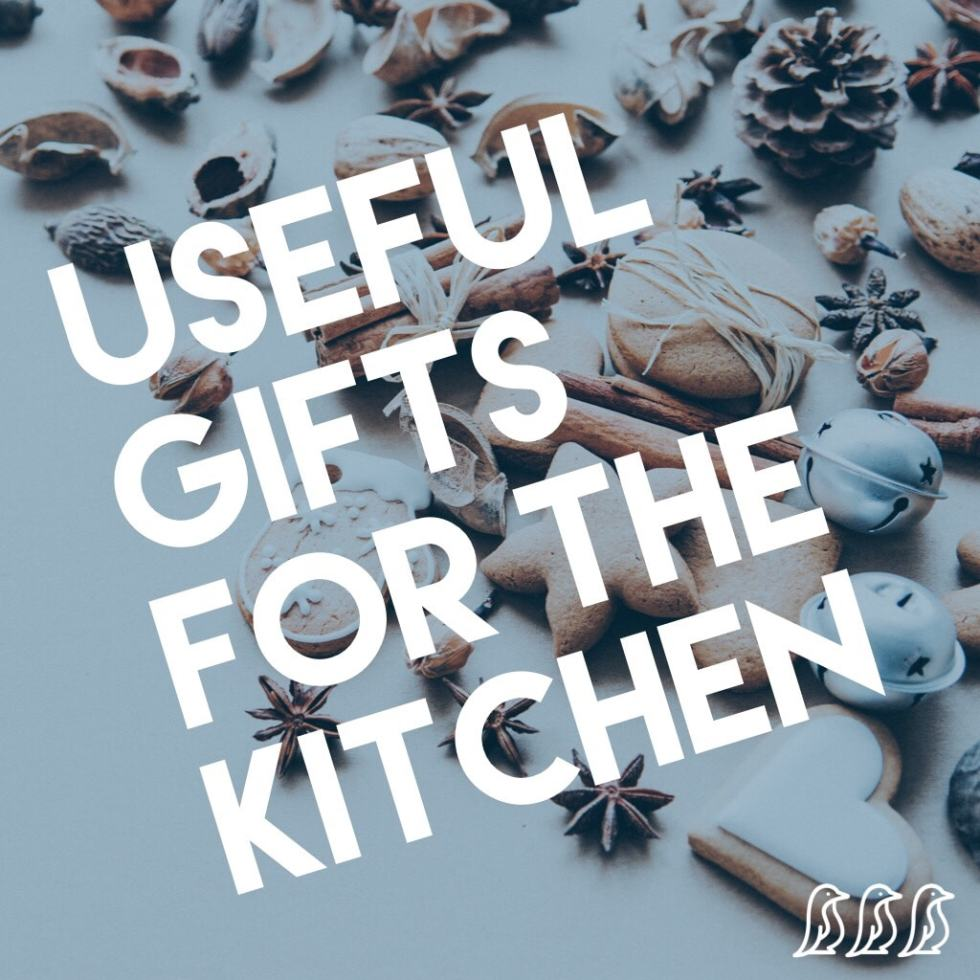 Useful Gifts for the Kitchen