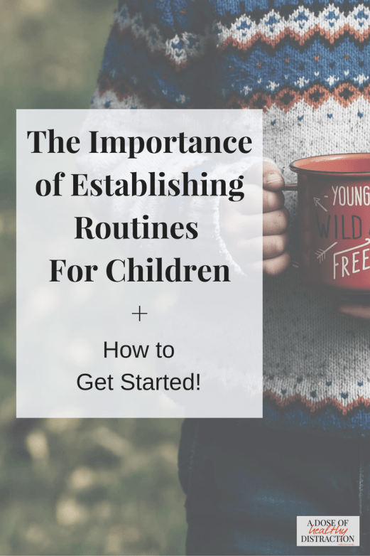 The importance of establishing routines for children