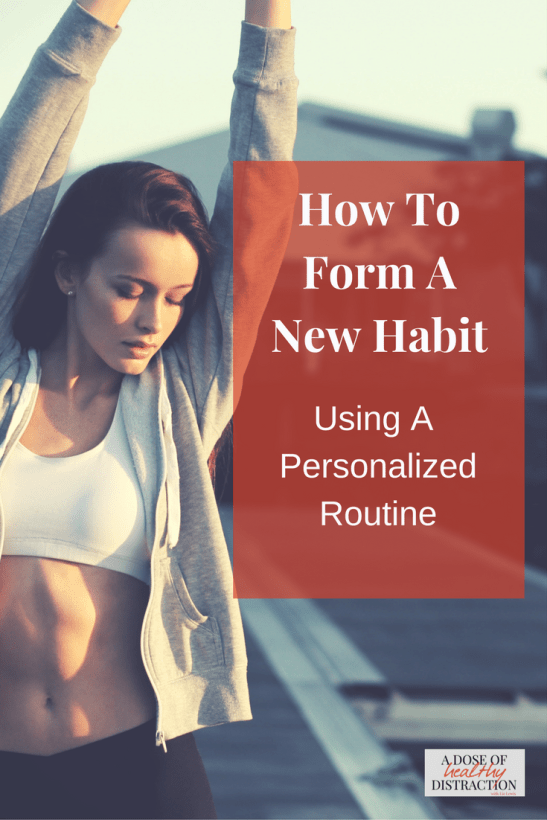 How to form a new habit