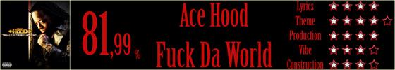 acehood-fuckdaworld