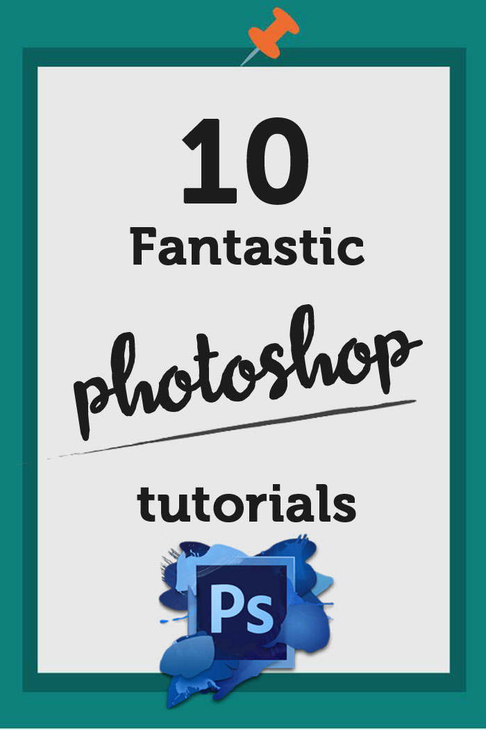 10 amazing photoshop tutorials that will blow your mind