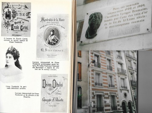 Elena Teodorini à ses débuts, partitions d'époque de quelques-uns de ses succès roumains et la plaque apposée sur l'édifice où se trouvait son Conservatoire, à Paris