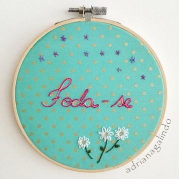 Bordado / Embroidery, Foda-se, disponível / Embroidery, available