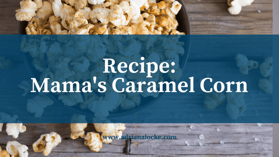 Recipe: Mama's Caramel Corn