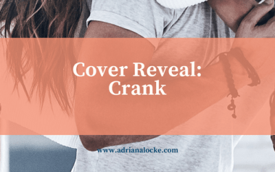 Cover Reveal: Crank (Gibson Boys #1) + Giveaway