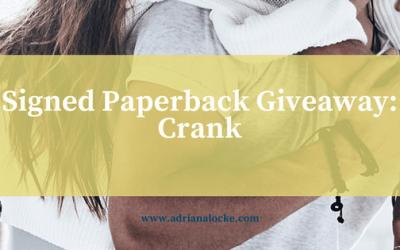 Crank: Signed Paperback Giveaway