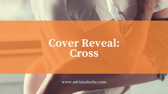 Cover Reveal + Giveaway: Cross