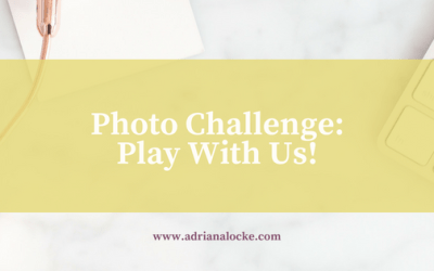 Photo Challenge: Play with us!