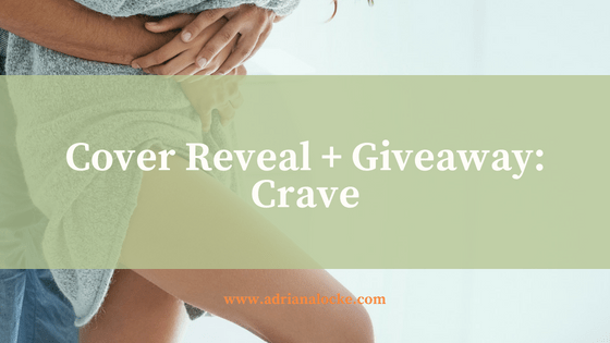 Cover Reveal: Crave + Giveaway