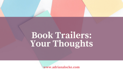 Book Trailers: Your Thoughts