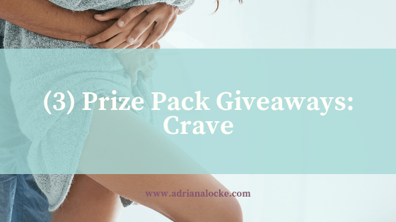 (3) Prize Pack Giveaways: Crave