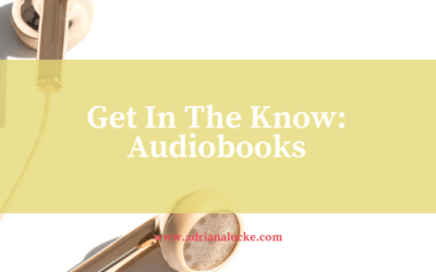 Get In The Know: Audiobooks