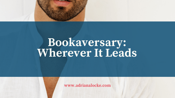 Bookaversary: Wherever It Leads
