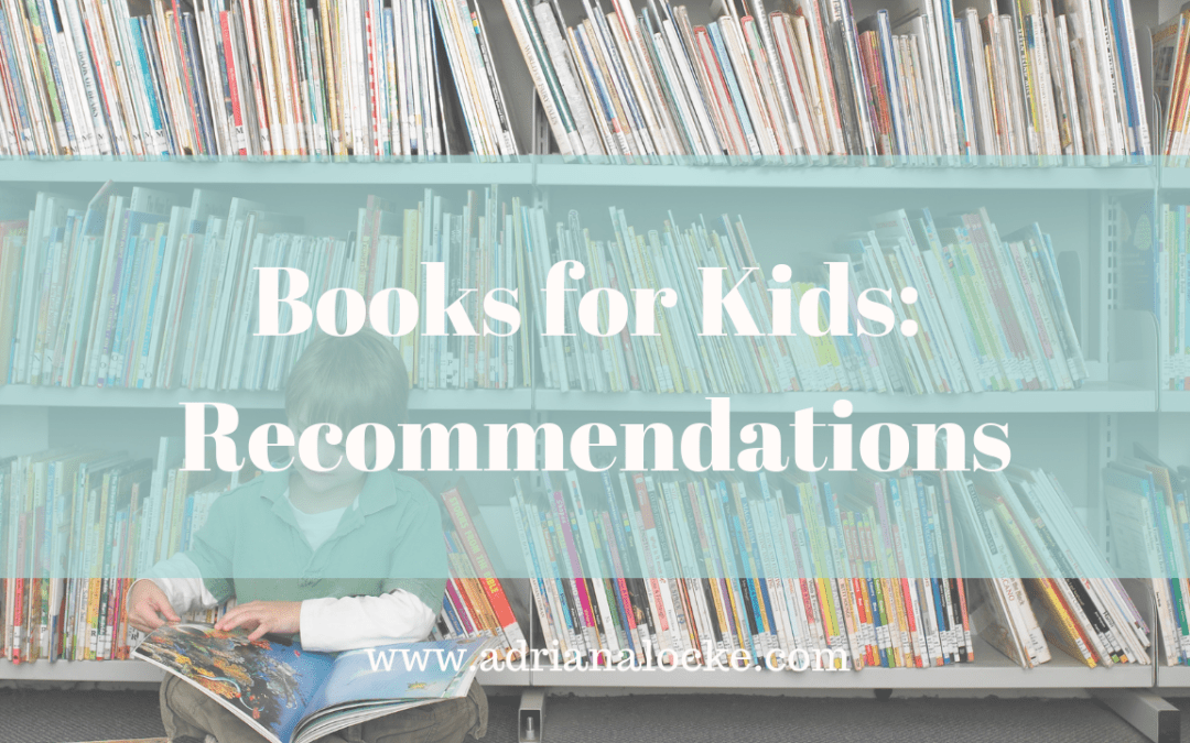 Books for Kids: Recommendations