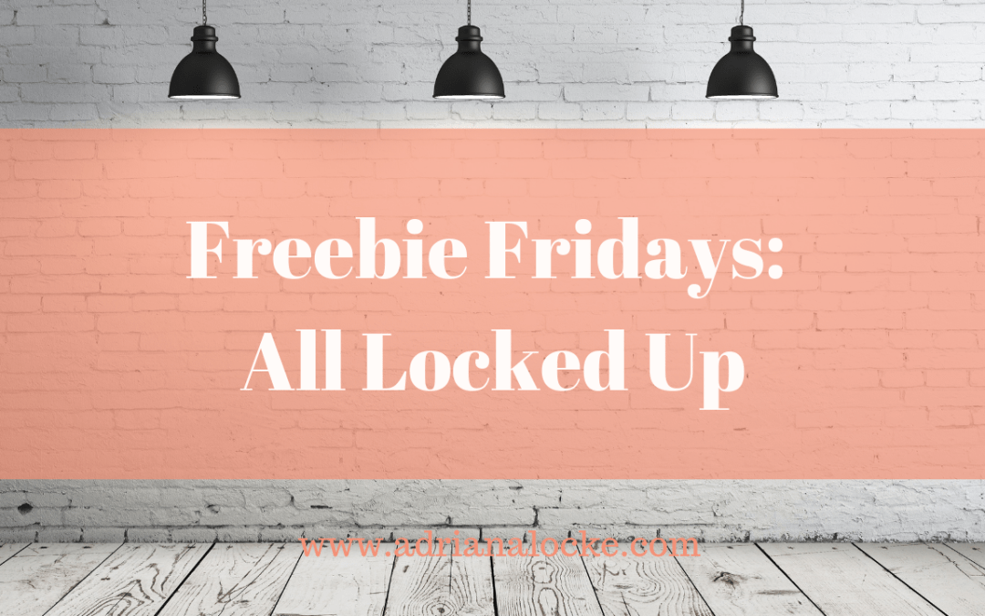 Freebie Fridays: All Locked Up
