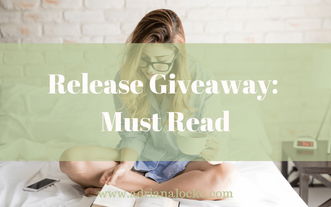 Release Giveaway: Must Read