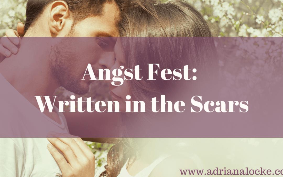 Angst Fest: Written in the Scars