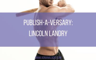 Publish-A-Versary: Lincoln Landry