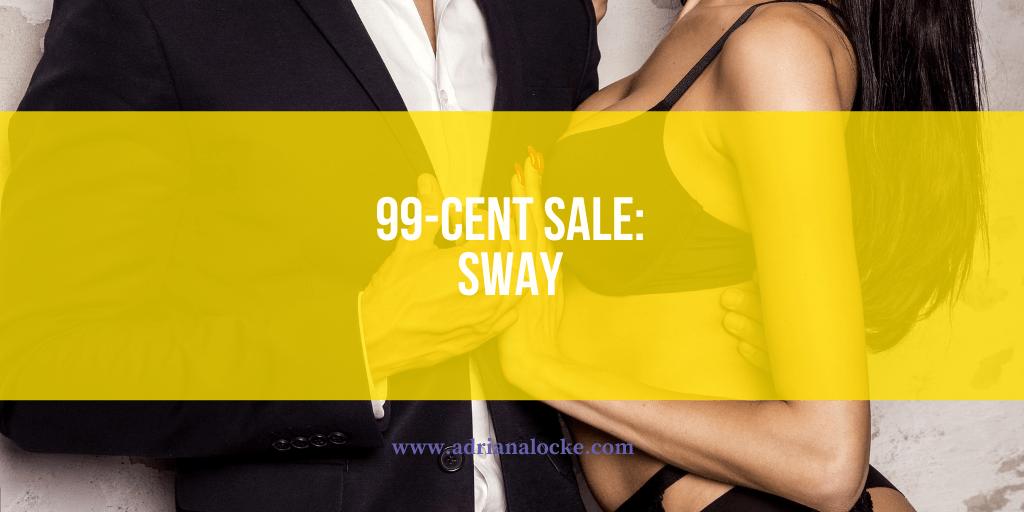 99-Cent Sale: Sway