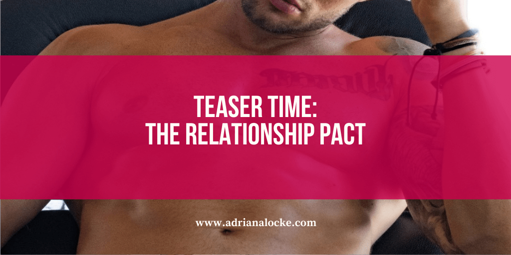 Teaser Time: The Relationship Pact