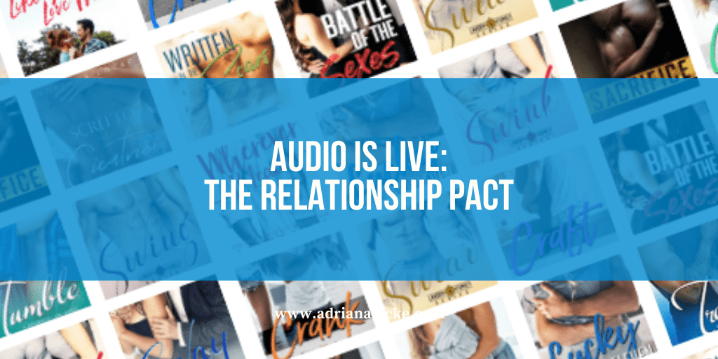 Audio is Live: The Relationship Pact