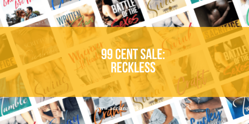 99 cent SALE: Reckless