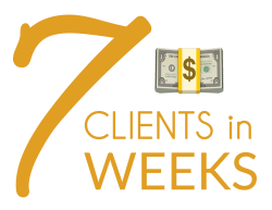 7 Clients in 7 Weeks