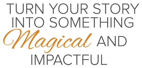 Turn Your Story Into Something Magical and Impactful Logo - WEB