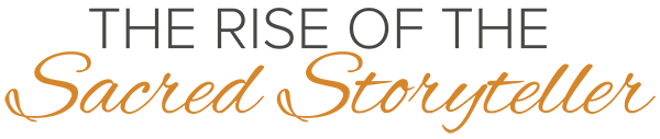The Rise of the Sacred Storyteller Logo WEB