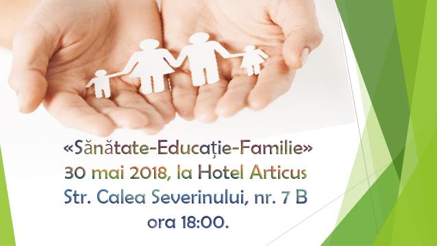 «Sănătate-Educație-Familie»
