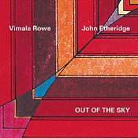 'Out of the Sky' – Vimala Rowe & John Etheridge