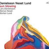 'Sun Blowing' – Danielsson Neset Lund