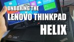 Unboxing My New Lenovo ThinkPad Helix Tablet Ultrabook