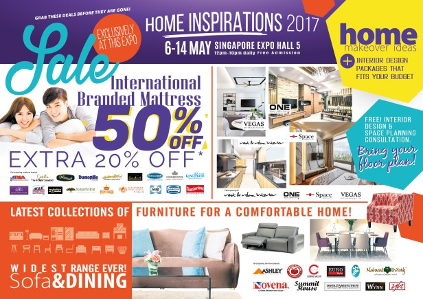 Home Inspirations 2017 | 6 to 14 May 2017 | 12pm to 10pm | Singapore Expo Hall 5 | pg1