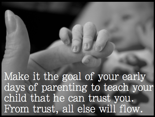make trust the goal of your parenting