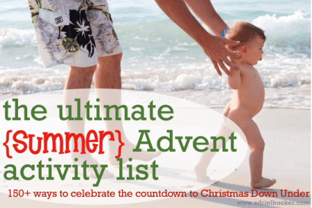 The Ultimate Summer Advent Activity List - by Adriel Booker