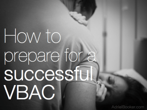How to prepare for a successful VBAC