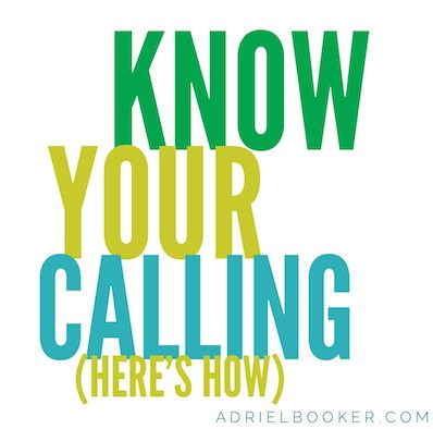 How to know your calling.