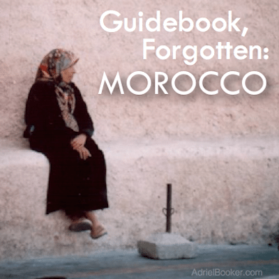 Guidebook Forgotten - Morocco