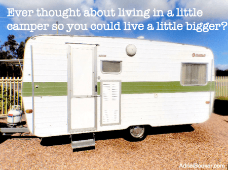 Live small to live large.
