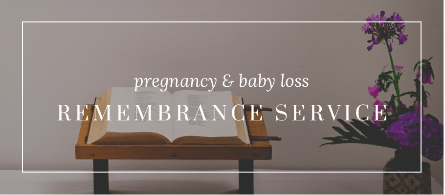 pregnancy and baby loss remembrance service