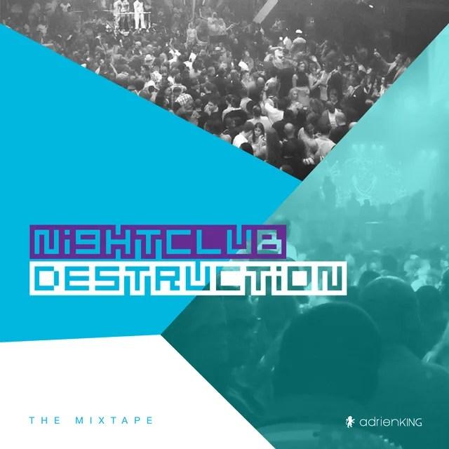 NightClub Destruction Cover Art