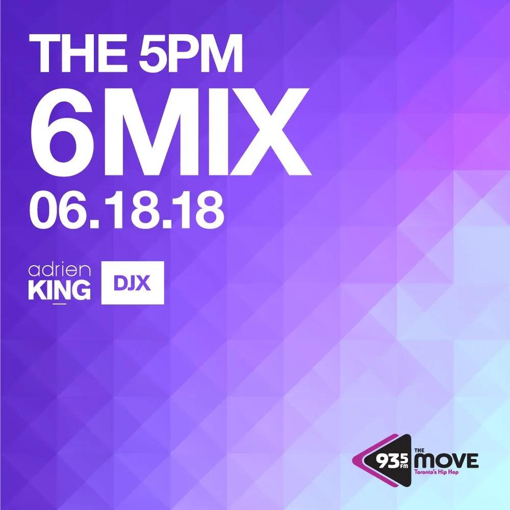 147 MONDAY JUNE 18, 5PM DJX 6MIX
