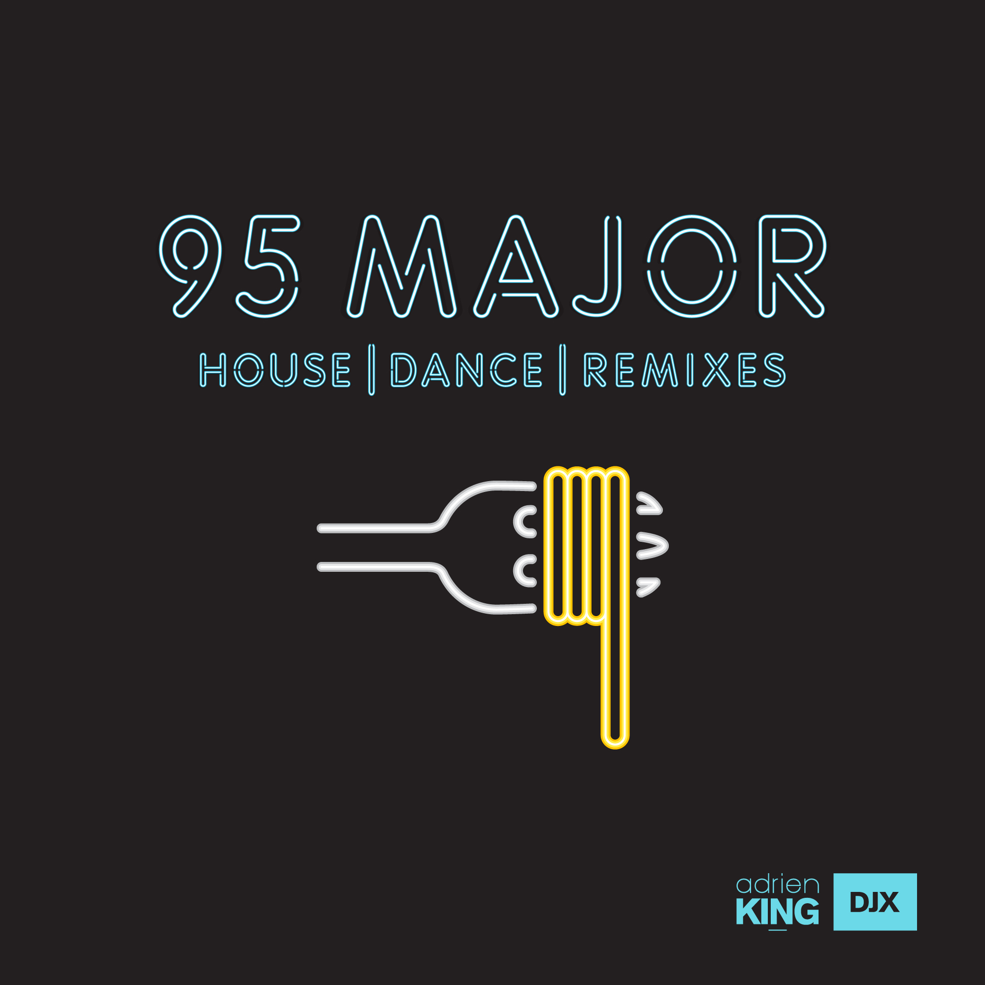 95 Major - Mixtape - Adrien DJX King
