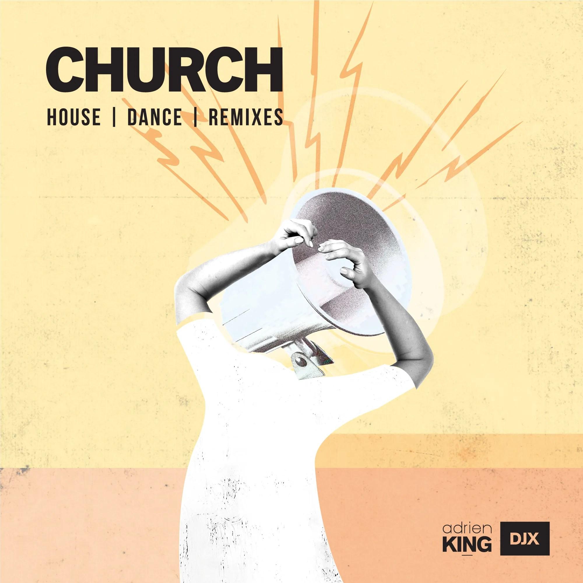 Church - Mixtape - Adrien DJX King