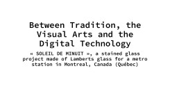 Between Tradition, the visual Arts and the digital technology