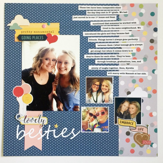 Besties. A layout based on a sketch from Ready, Sketch, Go. A class taught by Tracie Claiborne & Crafty Jen Schow. adriennesinklings.com