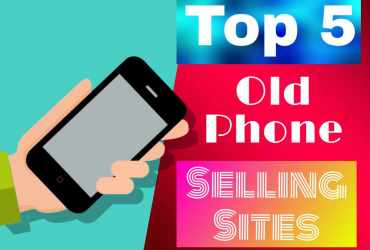 5 Best Old Phone Selling Sites in india