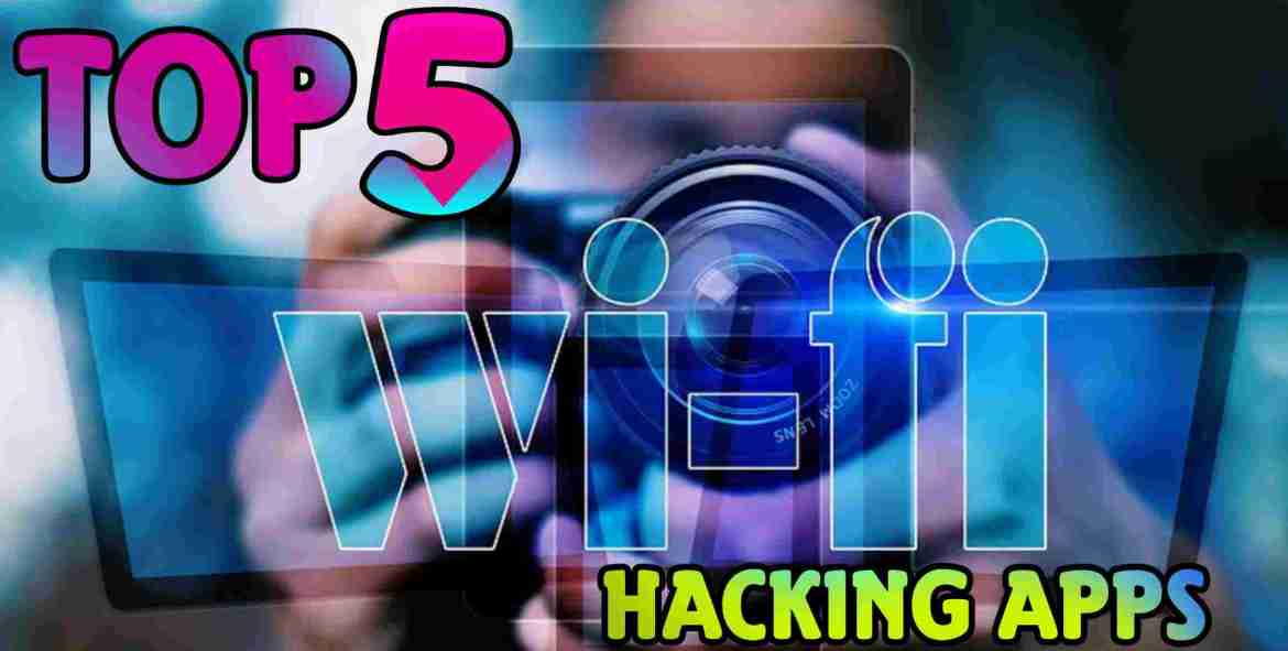 Top 5 WiFi Hacking Apps