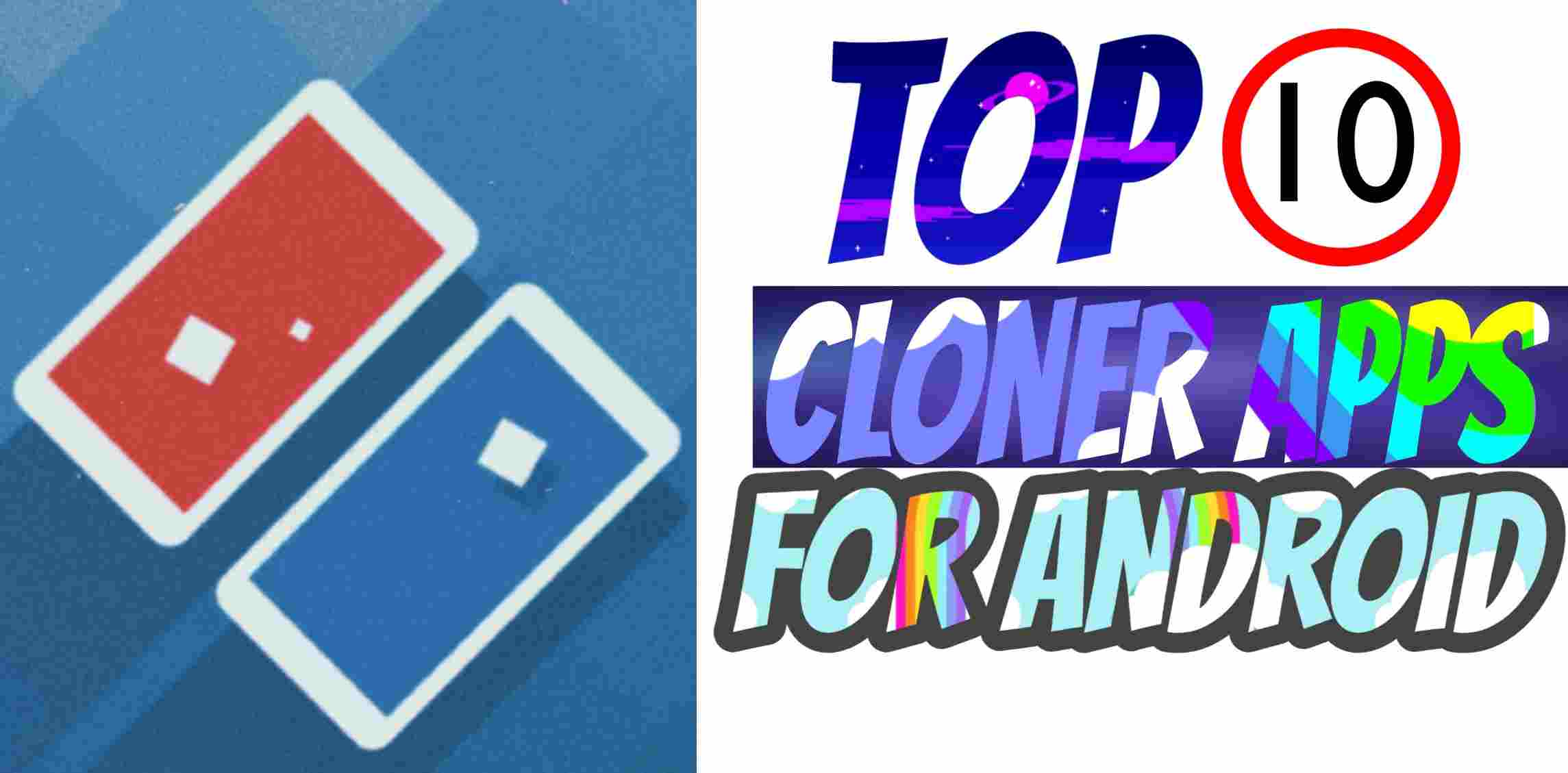 Top 10 Best AppCloner For Android